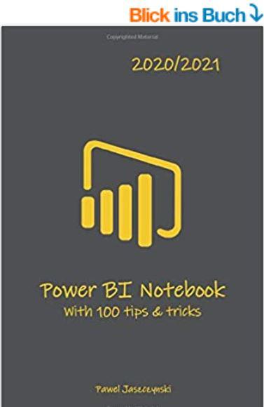 Power BI Notebook with 100 tips and tricks - Pawel Jaszczynski